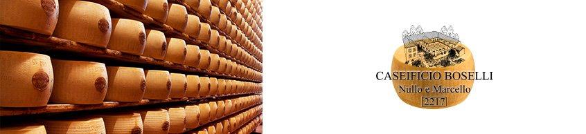 Caseificio Boselli Vendita Online Parmigiano Reggiano DOP