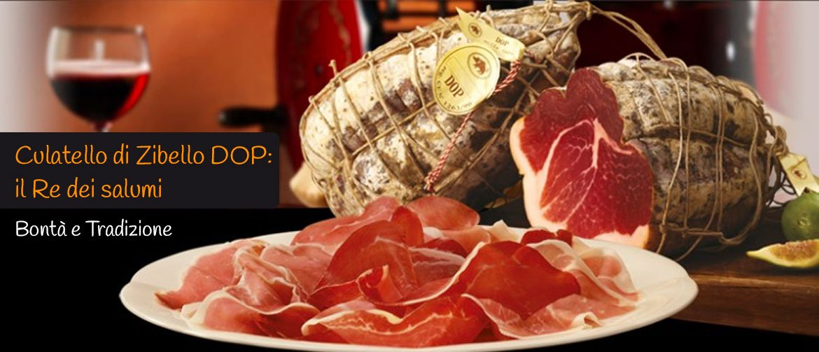 Culatello di Zibello DOP: il re dei salumi